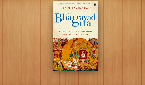 The Bhagavad Gita: A Guide to Navigating the Battle of Life (The Indian Version)