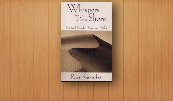 Whispers from the Other Shore: Spiritual Search East & West